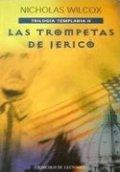 Las trompetas de Jericó (Trilogía Templaria II)
