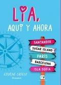 Lia, aquí y ahora