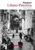 Líbano-Palestina: Viaje a Oriente