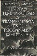 Libertad, temporalidad y transferencia en el psicoanálisis existencial