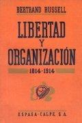 Libertad y Organización 1814 - 1914