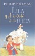Lila y el secreto de los fuegos
