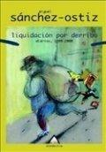 Liquidación por derribo: Diarios (1999-2000)