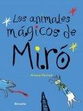 Los animales mágicos de Miró