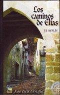 Los caminos de Elías. El Ayalés