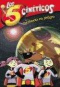Los cinco cinéticos 3. Un planeta en peligro