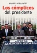 Los cómplices del presidente