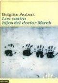 Los cuatro hijos del doctor March