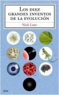 Los diez grandes inventos de la evolución