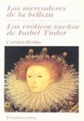 Los eróticos sueños de Isabel Tudor