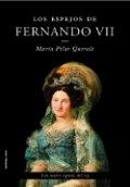 Los espejos de Fernando VII