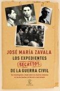 Los expedientes secretos de la Guerra Civil