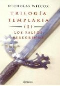 Los falsos peregrinos (Trilogía Templaria I)