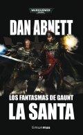 Los fantasmas de Gaunt 2: La santa