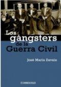 Los gángsters de la guerra civil