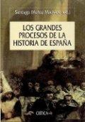 Los grandes procesos de la historia de España