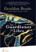 Los guardianes del libro (Geraldine Brooks)