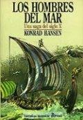 Los hombres del mar. una saga del siglo X