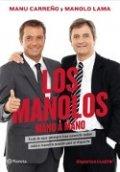 Los Manolos. Mano a mano
