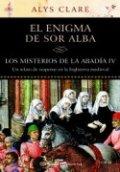 Los misterios de la abadía IV. El enigma de sor Alba