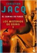 Los misterios de Osiris III. El camino de fuego