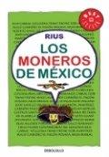 Los moneros en México
