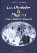 Los olvidados de Filipinas: Amor, guerra y traición