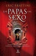 Los Papas y el sexo. Dosieres secretos del Vaticano