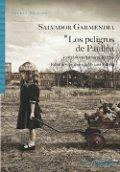 Los peligros de Paulina y otros cuentos selectos