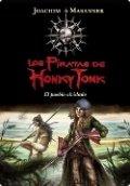 Los piratas de Honky Tonk. El pueblo olvidado