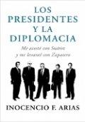 Los presidentes y la diplomacia