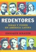 Los redentores. Ideas y poder en América Latina