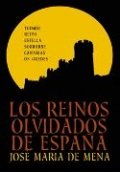 Los reinos olvidados de España