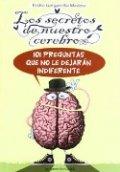 Los secretos de nuestro cerebro