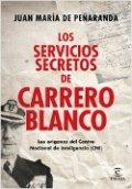 Los servicios secretos de Carrero Blanco