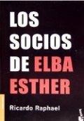 Los socios de Elba Esther