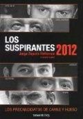 Los Suspirantes 2012: Los precandidatos de carne y hueso