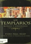 Los templarios. Monjes y Guerreros