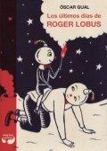 Los últimos días de Roger Lobus