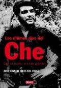 Los �ltimos d�as del Che
