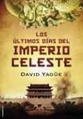 Los últimos días del Imperio Celeste