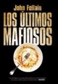 Los últimos mafiosos