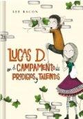 Lucas D. en el campamento de prodigios y talentos