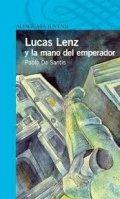 Lucas Lenz y la mano del emperador