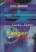 Lucky Starr. El ranger del espacio