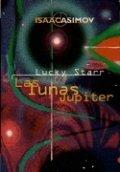 Lucky Starr. Las lunas de Júpiter