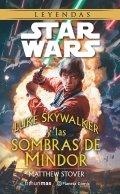 Luke Skywalker y las sombras de Mindor