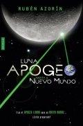 Luna: Apogeo II. Nuevo Mundo