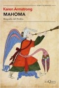 Mahoma. Biografía del profeta