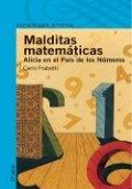 Malditas matemáticas: Alicia en el país de los números